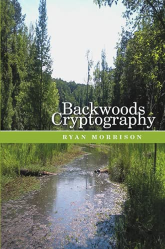 9781483430911: Backwoods Cryptography