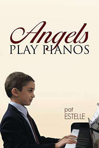 9781483431338: Angels Play Pianos