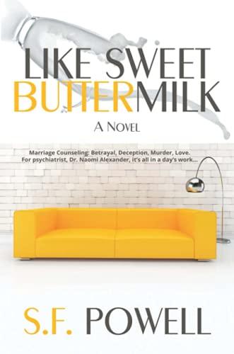 9781483431802: Like Sweet Buttermilk: A Novel