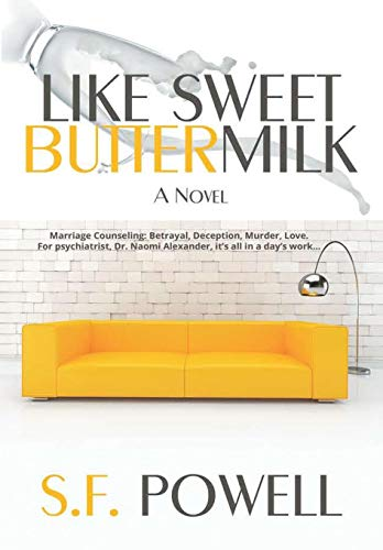 9781483431826: Like Sweet Buttermilk: A Novel