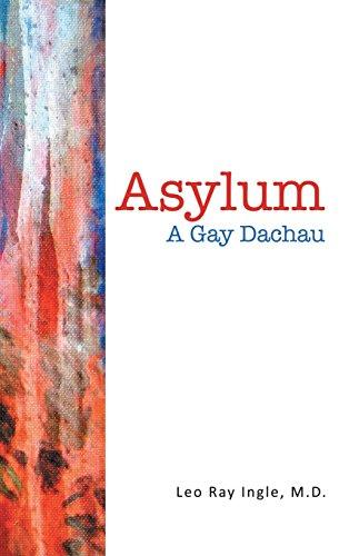 9781483433097: Asylum: A Gay Dachau