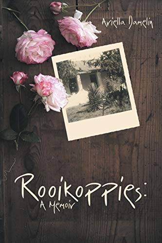 9781483433158: Rooikoppies: A Memoir