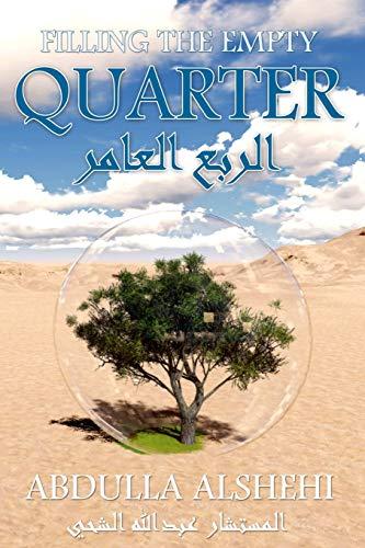 9781483434483: Filling the Empty Quarter: Declaring a Green Jihad On the Desert