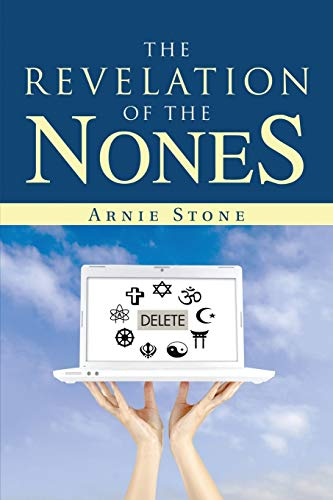 9781483438047: The Revelation of the Nones