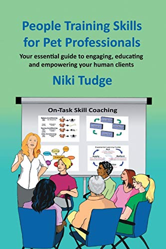 9781483440552: People Training Skills for Pet Professionals: Your essential guide to engaging, educating and empowering your human clients