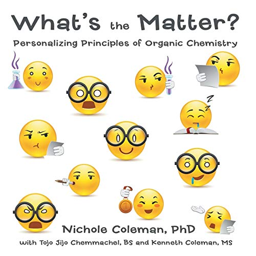 9781483441108: What's the Matter?: Personalizing Principles of Organic Chemistry