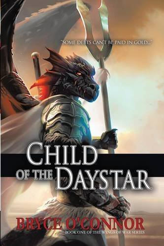 9781483441245: Child of the Daystar (The Wings of War Book 1)