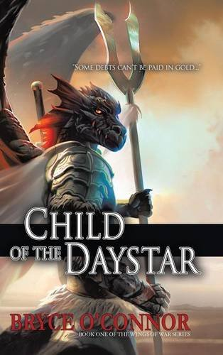 9781483441269: Child of the Daystar (The Wings of War Book 1)