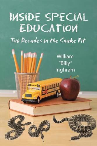 9781483442167: Inside Special Education: Two Decades in the Snake Pit
