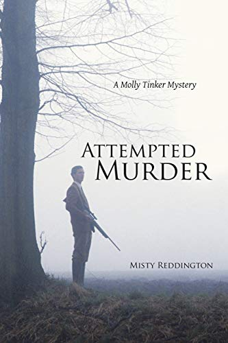 9781483444239: Attempted Murder: A Molly Tinker Mystery