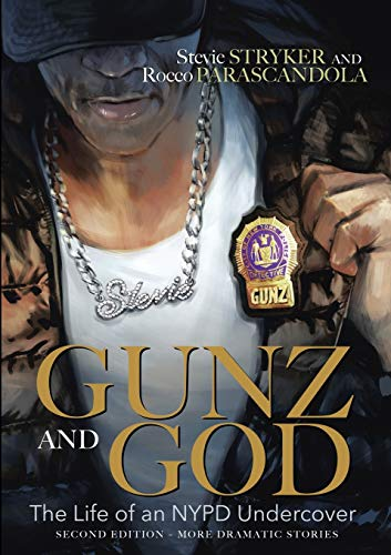 9781483445892: GUNZ AND GOD: The Life of an NYPD Undercover