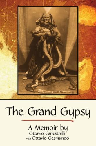9781483448947: The Grand Gypsy: A Memoir
