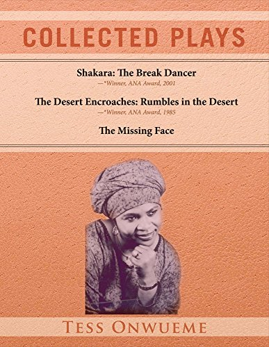 Collected Plays Vol. 1: Shakara: The Break: Onwueme, Tess