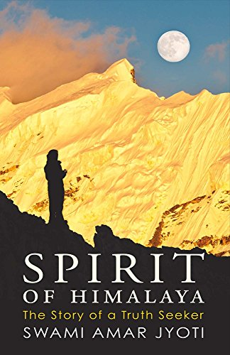9781483583143: Spirit of Himalaya: The Story of a Truth Seeker