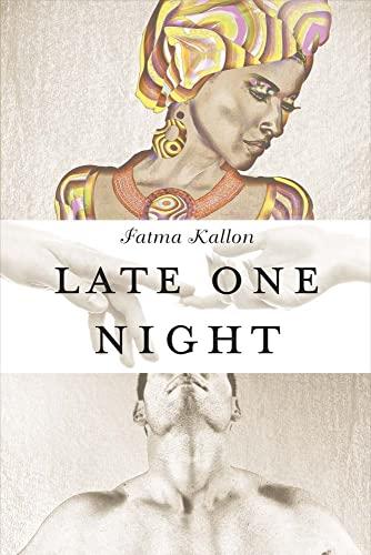 Late One Night: Kallon, Fatma