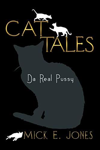9781483600550: Cat Tales: Da Real Pussy