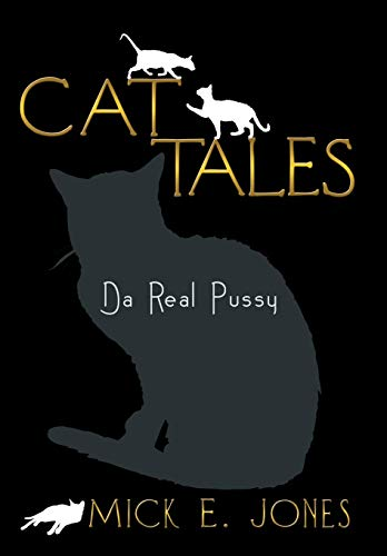 9781483600567: Cat Tales: Da Real Pussy