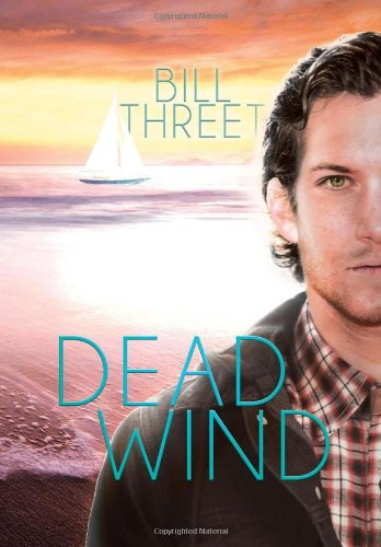 Dead Wind: Bill Threet