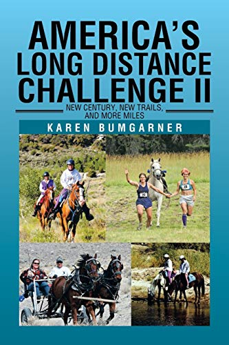 9781483601250: America's Long Distance Challenge II: New Century, New Trails, and More Miles