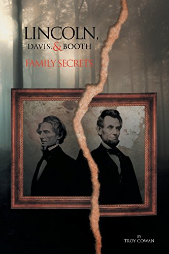 9781483601731: Lincoln, Davis, and Booth: Family Secrets