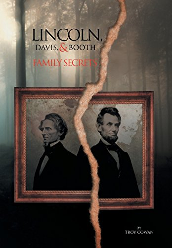 9781483601748: Lincoln, Davis, and Booth: Family Secrets