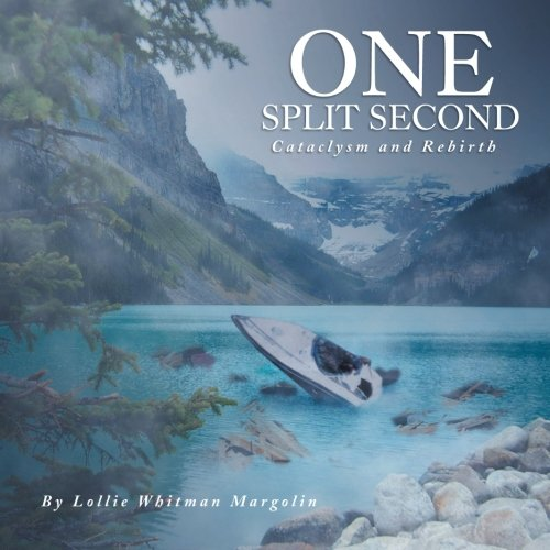 9781483602561: One Split Second: Cataclysm and Rebirth