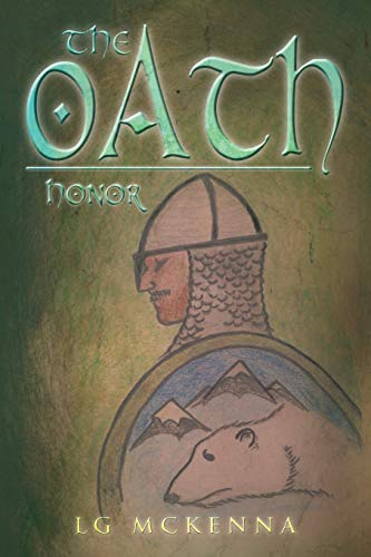 The Oath: Honor: L. G. McKenna