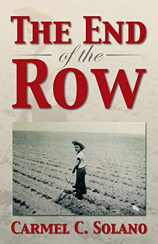 9781483606637: The End of the Row