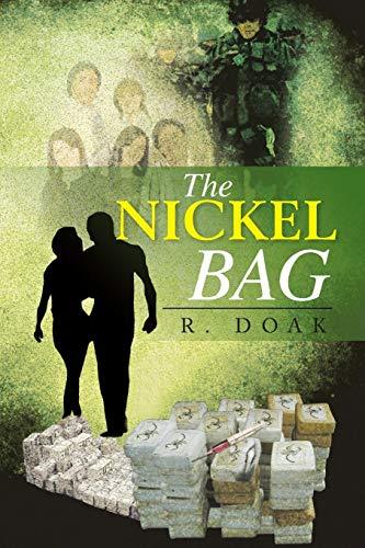 The Nickel Bag: R. Doak
