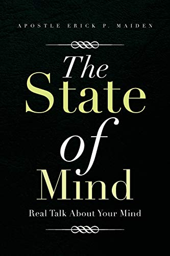 9781483608617: The State of Mind: Real Talk About Your Mind