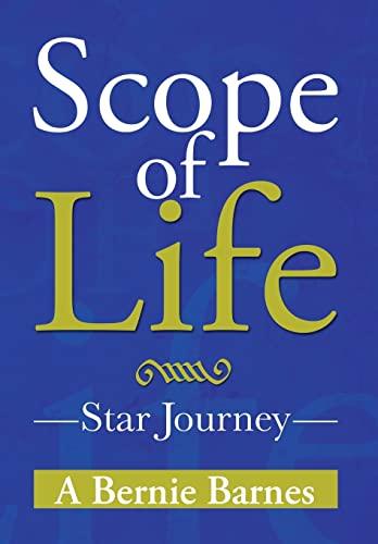 Scope of Life: Star Journey: A Bernie Barnes