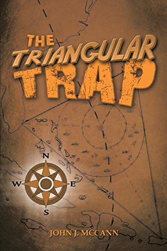 The Triangular Trap (Paperback): John J McCann