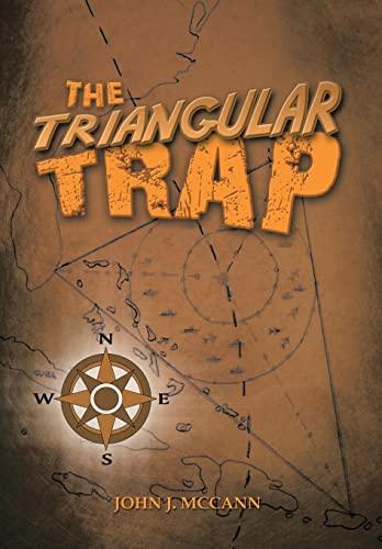 The Triangular Trap: McCann, John J.
