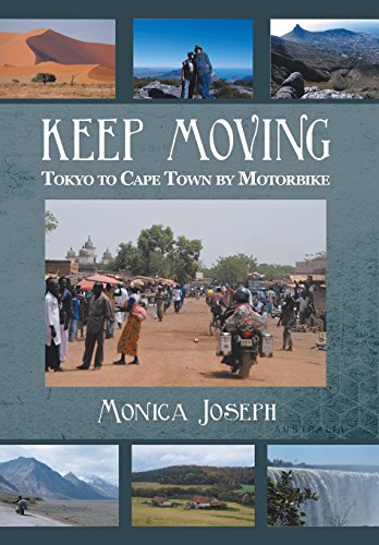 9781483611198: Keep Moving: Tokyo to Cape Town by Motorbike