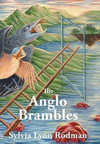 The Anglo Brambles: Sylvia Lyon Rodman