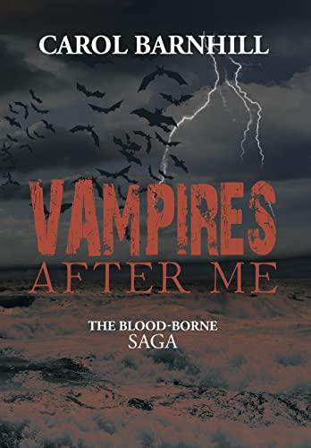 9781483613789: Vampires After Me: The Blood-Borne Saga
