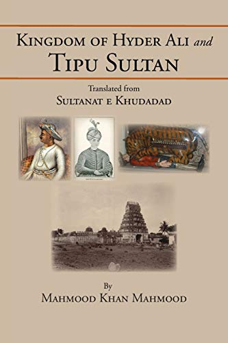 Kingdom of Hyder Ali and Tipu Sultan: Sultanat e Khudadad: Haroon, Anwar