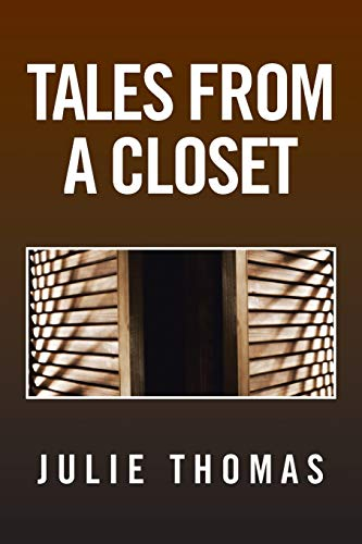 9781483617190: Tales From A Closet