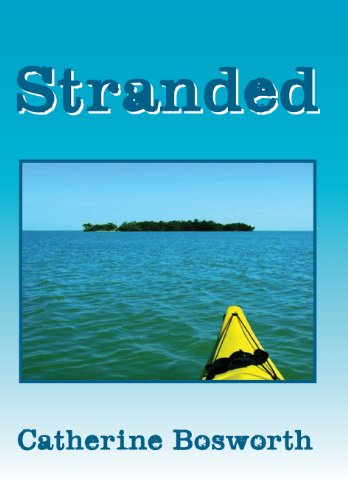 Stranded: Catherine Bosworth