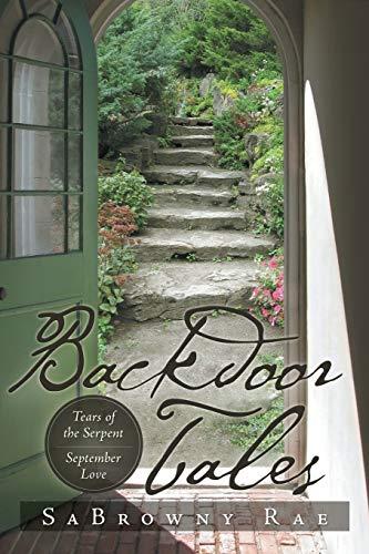 9781483618326: Backdoor Tales: Tears of the Serpent September Love