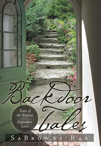 9781483618333: Backdoor Tales: Tears of the Serpent September Love