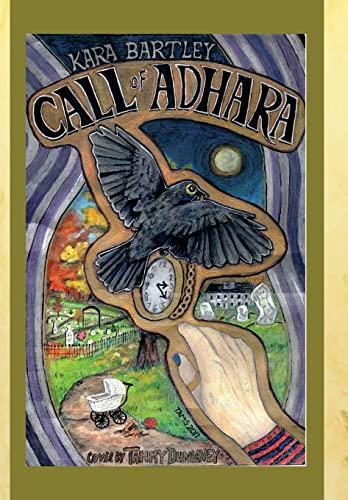 Call of Adhara: Kara Bartley