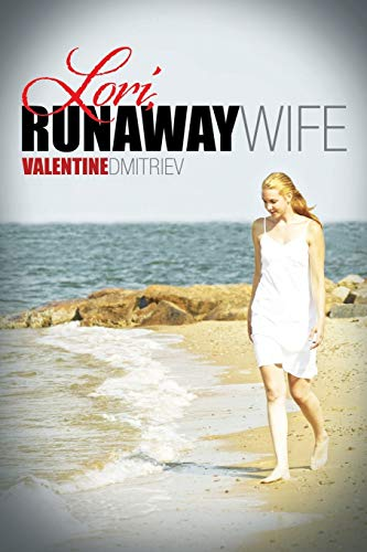 9781483618555: Lori, Runaway Wife