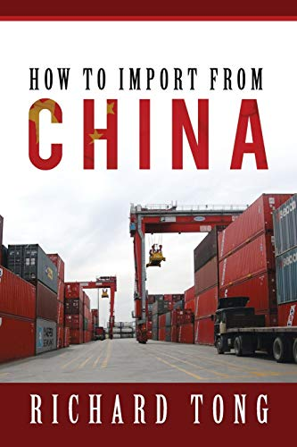 How to Import from China: Richard Tong