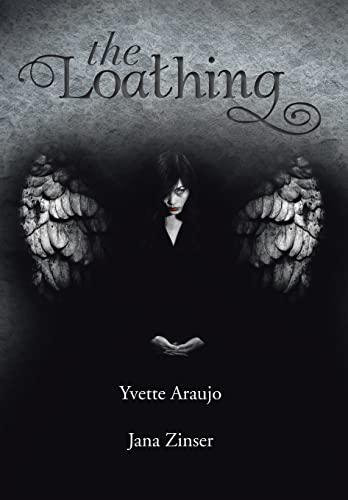 The Loathing: Yvette Araujo