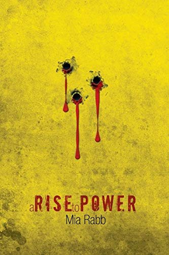 9781483620299: A Rise to Power