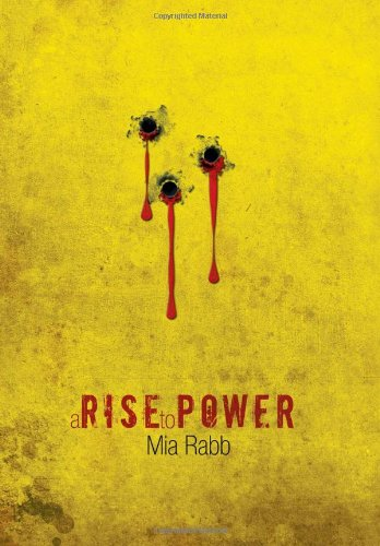 9781483620305: A Rise to Power