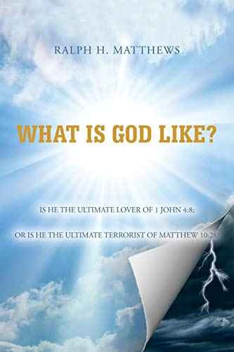 9781483620763: What is God Like?