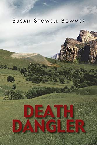 Death Dangler: Susan Stowell Bowmer
