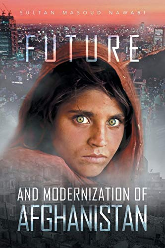 9781483622033: Future and Modernization of Afghanistan